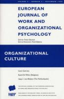 Organizational Culture: A Special Issue of the European Journal of Work and Organizational Psychology
