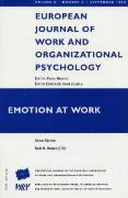 Emotion at Work: A Special Issue of the European Journal of Work and Organizational Psychology