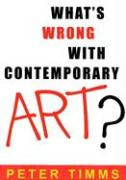 What's Wrong with Contemporary Art?