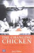 Changing Chicken: Chooks, Cooks and Culinary Culture