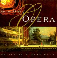The Little Book of Opera: An Anthology
