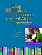 Using Literature to Enhance Content Area Instruction