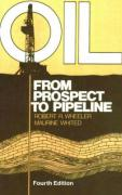 Oil: From Prospect to Pipeline