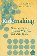 Rulemaking: How Government Agencies Write Law and Make Policy