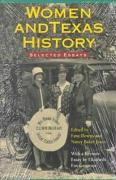Women and Texas History: Selected Essays
