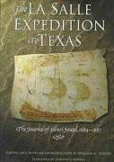 The La Salle Expedition to Texas: The Journal of Henri Joutel, 1684-1687