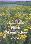 A Practical Guide to Prairie Reconstruction