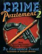 Crime and Puzzlement 2