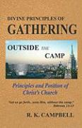 Divine Principles of Gathering and Outside the Camp