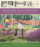 From Art to Landscape: Unleashing the Creative Process in Garden Design
