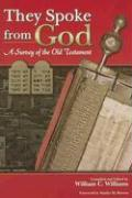 They Spoke from God: A Survey of the Old Testament
