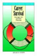 Career Survival: Strategic Job and Role Planning