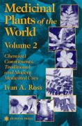 Medicinal Plants of the World: Chemical Constituents, Traditional and Modern Medicinal Uses, Volume 2