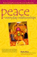 Peace in Everyday Relationships: Resolving Conflicts in Your Personal and Work Life