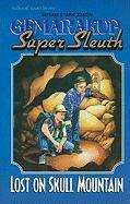 Gemarakup Super Sleuth Volume 3: Lost on Skull Mountain