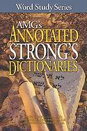 Amg's Annotated Strong's Dictionaries (Word Study) (Word Study Series)