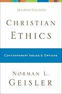 Christian Ethics: Contemporary Issues & Options