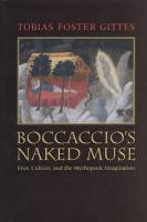 Boccaccioa's Naked Muse: Eros, Culture, and the Mythopoeic Imagination