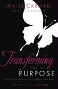 Transforming for a Purpose: Fulfilling God's Mission as Daughters of the King