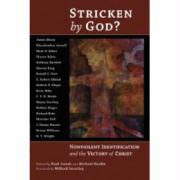 Stricken by God?: Nonviolent Indentification and the Victory of Christ