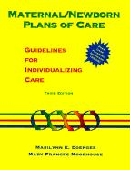 Maternal/ Newborn Plans of Care: Guidelines for Individualizing Care