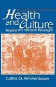Health and Culture: Beyond the Western Paradigm