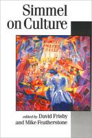 Simmel on Culture: Selected Writings