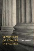 Separation of Powers in Practice