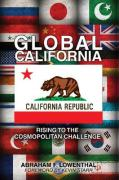 Global California: Rising to the Cosmopolitan Challenge