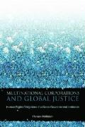 Multinational Corporations and Global Justice: Human Rights Obligations of a Quasi-Governmental Institution