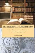 The Library and the Workshop: Social Democracy and Capitalism in the Knowledge Age