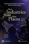 New Industries from New Places: The Emergence of the Software and Hardware Industries in China and India
