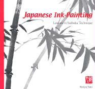 Japanese Ink Painting: Lessons in Suiboku Technique