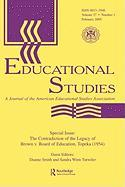 The Contradictions of the Legacy of Brown V. Board of Education, Topeka (1954): A Special Issue of Educational Studies