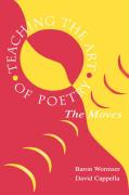 Teaching the Art of Poetry: The Moves