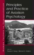 Principles and Practice of Aviation Psychology