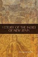 The History of the Indies of New Spain