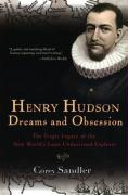 Henry Hudson: Dreams and Obsession