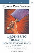 Brother to Dragons: A Tale in Verse and Voices