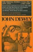 John Dewey: The Middle Works, 1899-1924, Volume 4: 1907-1909