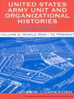 United States Army Unit and Organizational Histories: A Bibliography, Volume 2: World War I to the Present