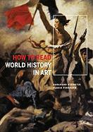 How to Read World History in Art