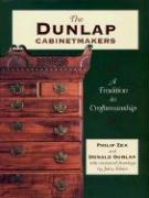 The Dunlap Cabinetmakers: A Tradition in Craftmanship