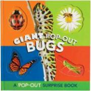 Giant Pop-Out Bugs: A Pop-Out Surprise Book