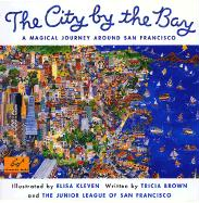 City by the Bay: A Magical Journey Around San Francisco
