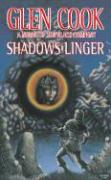 Shadows Linger: A Novel of the Black Company