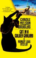 Cat in a Golden Garland: A Midnight Louie Mystery