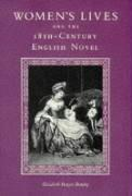 Women's Lives and the Eighteenth-Century English Novel