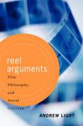 Reel Arguments: Film, Philosophy, and Social Criticism