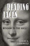 Reading Faces: Window to the Soul?